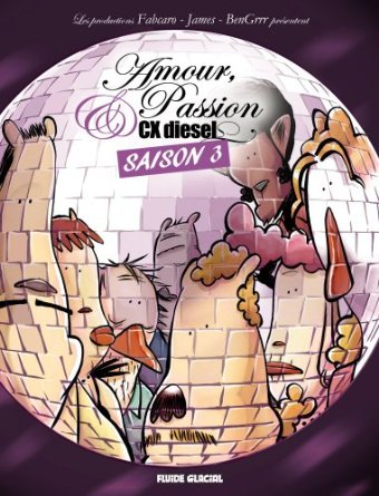 Amour, Passion et CX diesel 3