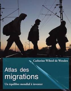 Atlas des migrations de Catherine Wihtol de Wenden