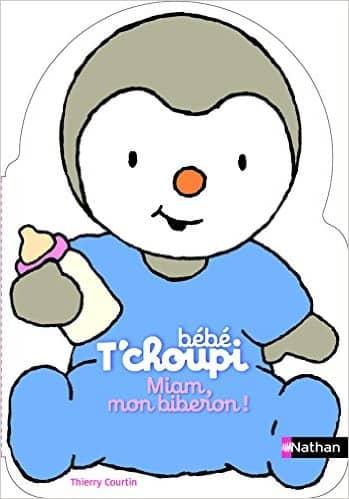 Bébé T'choupi : Miam, mon biberon !