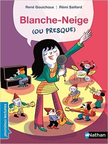 Blanche-Neige...ou presque ! de René Gouichoux & Rémi Saillard