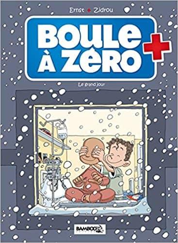 Boule à zéro T6 de Zidrou & Serge Ernst