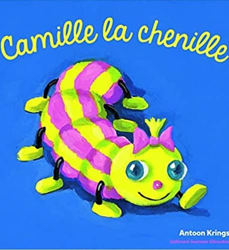 Camille la chenille de Antoon Krings