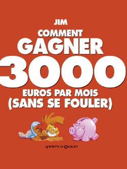 Comment gagner 3000 euros