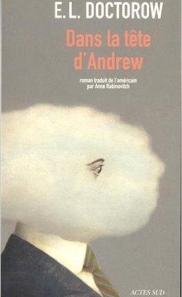 Dans la tête d'Andrew de E L Doctorow