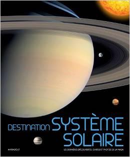 Destination système solaire