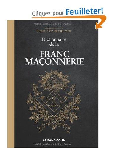Dictionnaire de la Franc-maçonnerie de Pierre-Yves Beaurepaire