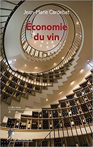 Économie du vin de Jean-Marie Cardebat