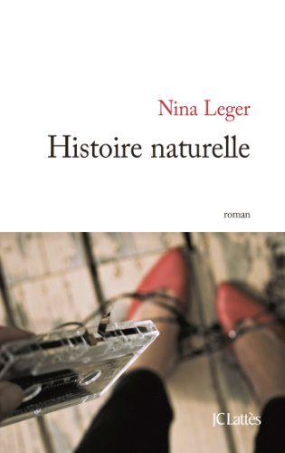 Histoire naturelle de Nina Leger