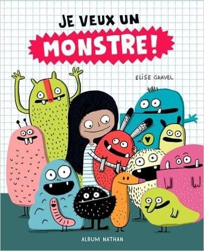 Je veux un monstre !