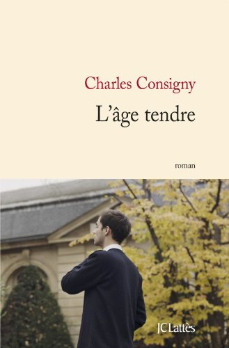L'âge tendre de Charles Consigny