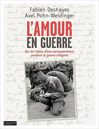 L'amour en guerre de Fabien Deshayes & Axel Pohn-Weindinger