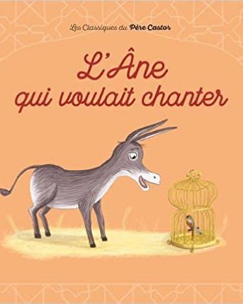 L'âne qui voulait chanter de Albena Ivanovitch-Lair & Crescence Bouvarel