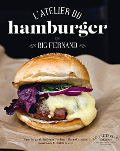 L'atelier du hamburger de Big Fernand  de Steve Burggraf, Guillaume Pagliano & Alexandre Auriac