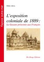 L'exposition coloniale de 1889
