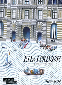 L'ile Louvre de Florent Chavouet