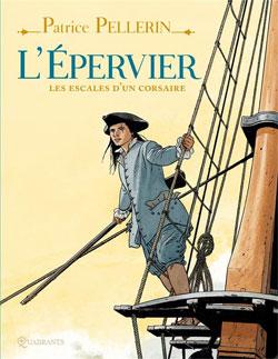 L'Épervier - Les Escales d'un corsaire
