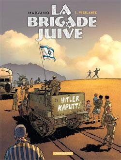 La Brigade juive T1