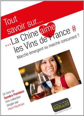 La Chine Aime les Vins de France