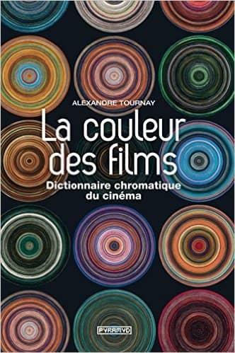 La couleur des films de Alexandre Tournay