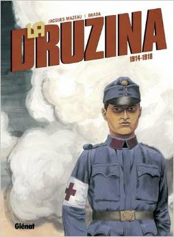 La Druzina : 1914-1918