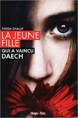 La jeune fille qui a vaincu Daech de Farida Khalaf