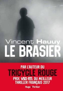 Le brasier de Vincent Hauuy