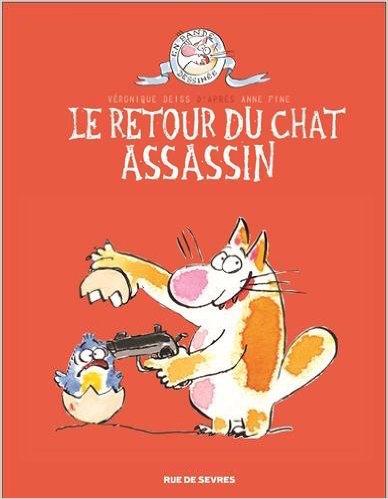 Le chat assassin T2 de Anne Fine & Véronique Deiss