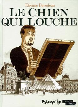 Le Chien qui louche de Étienne Davodeau