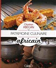 Le Patrimoine culinaire africain de Christian Abégan