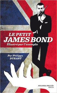 Le petit James Bond illustré de Philippe DURANT