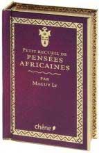 Le petit recueil des pensées africaines
