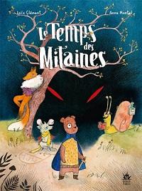 Le Temps des Mitaines de Loic Clément & Anne Montel