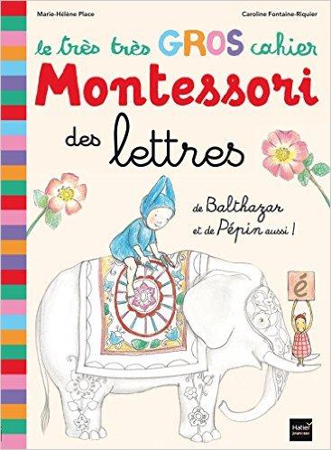 Le très très gros cahier Montessori des lettres