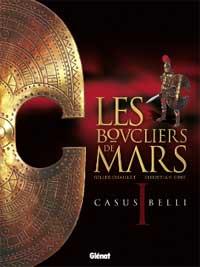 Les Boucliers de Mars T.1