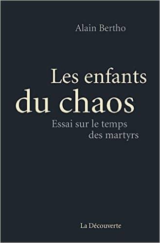 Les enfants du chaos de Alain Bertho