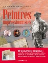 Les secrets des impressionnistes