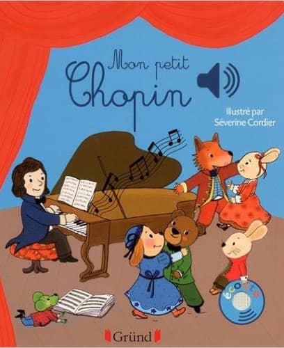 Mon petit Chopin de Emilie Collet et Severine Cordier