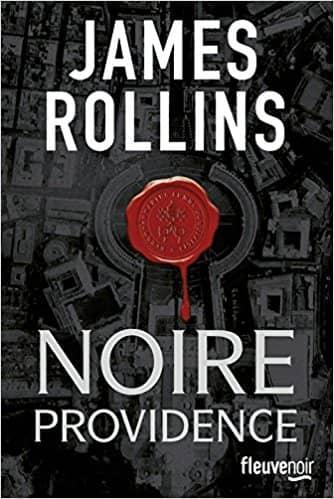 Noire providence de James Rollins