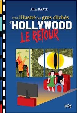 Petit illustré gros clichés d'Hollywood Le retour de Allan Barte