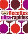 Recettes ultra-rapides