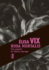 Rosa Mortalis