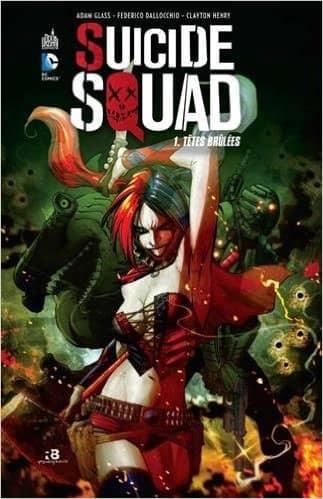 Suicide Squad T1 de Adam Glass, Federico Dallocchio & Clayton Henry