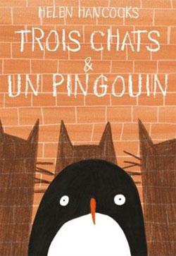Trois chats & un pingouin