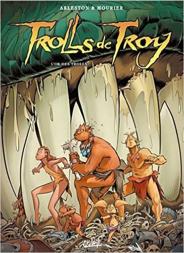 Trolls de Troy T21  de Jean-Louis Mourier & Christophe Arleston