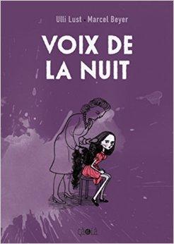 Voix de la nuit de Ulli Lust & Marcel Beyer