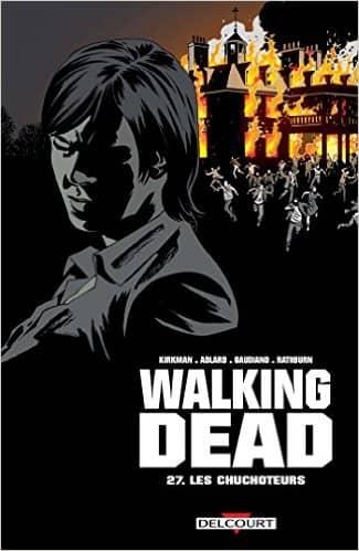 Walking Dead 27: Les Chuchoteurs de Robert Kirkman & Charlie Adlard
