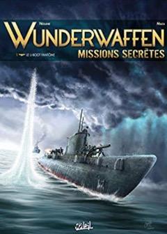 Wunderwaffen Missions secrètes T1